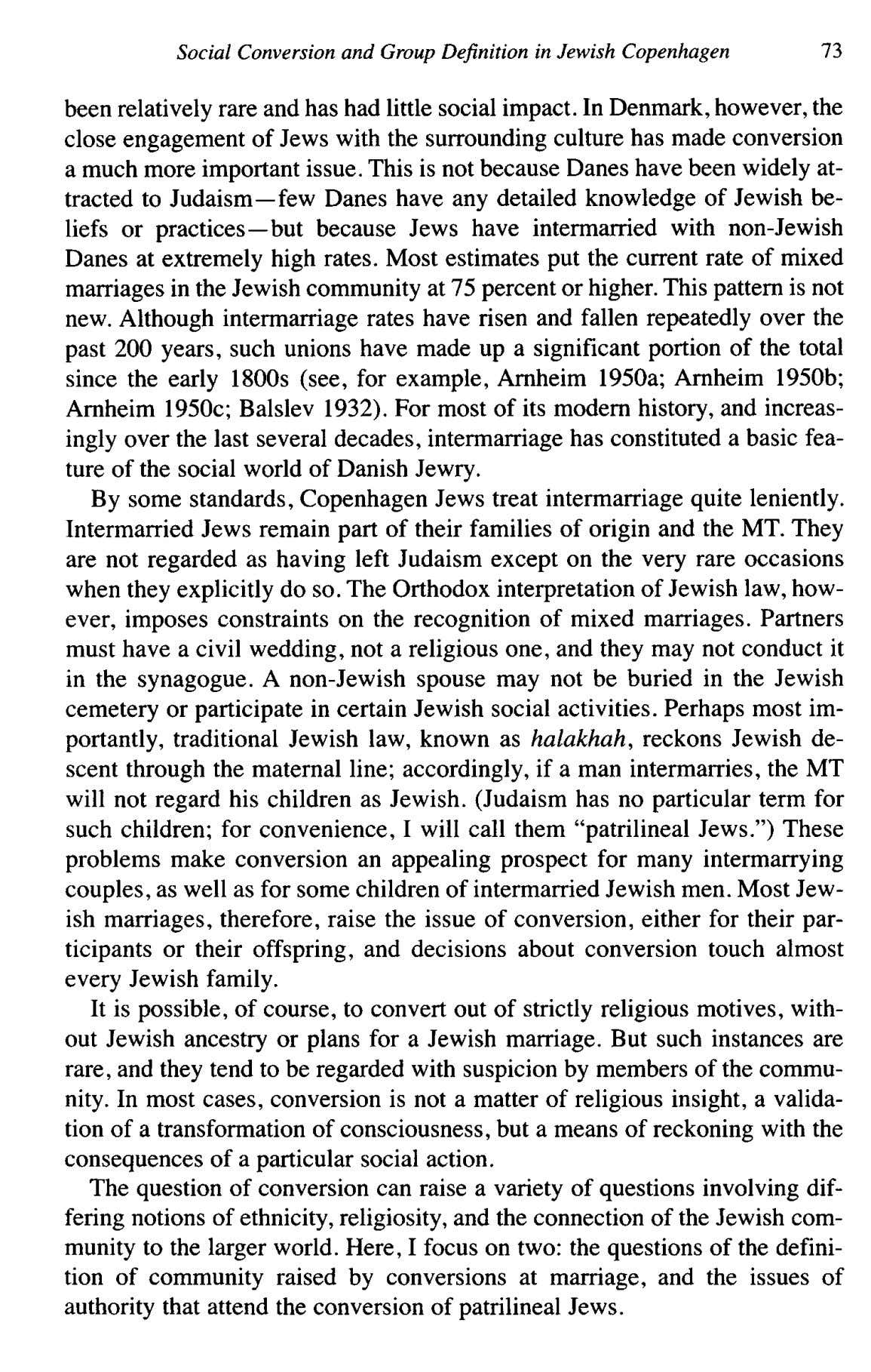 Social Conversion and Group Dejnition in Jewish Copenhagen 73 been relatively rare and has had