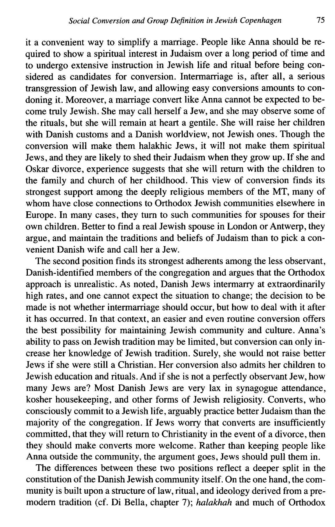Social Conversion and Group Dejnition in Jewish Copenhagen 75 it a convenient way to simplify