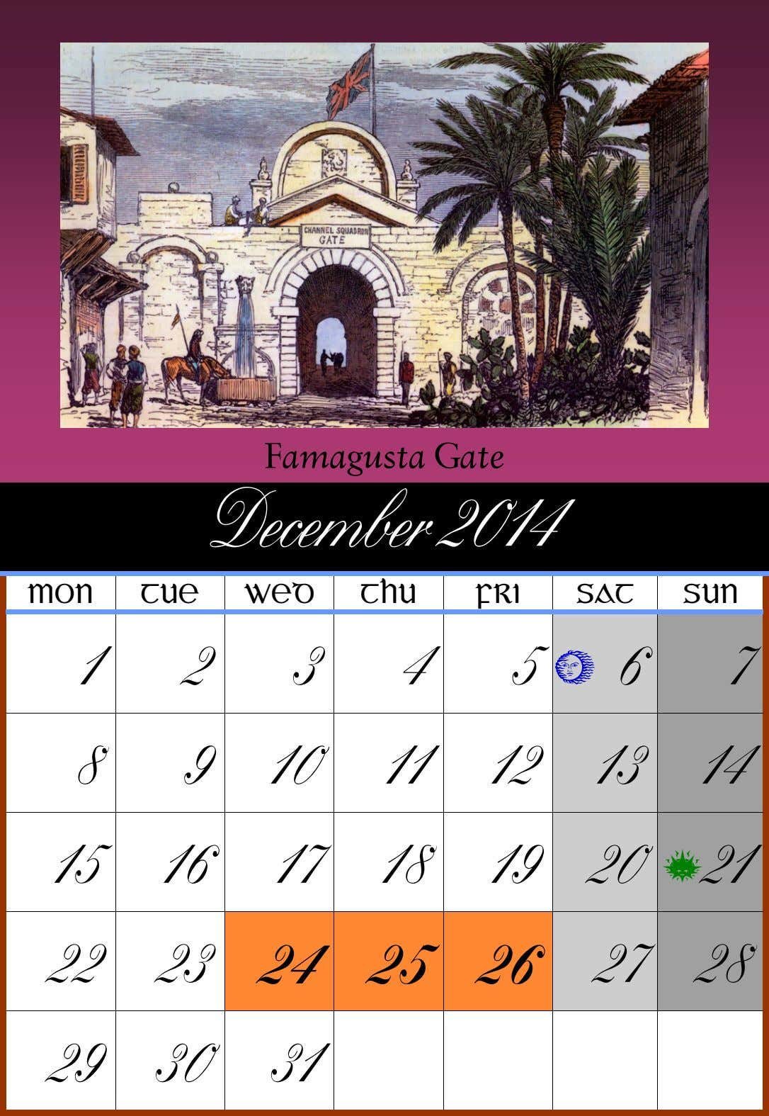 Famagusta Gate December 2014 MON TUE WED THU FRI SAT SUN 1 2 3 4