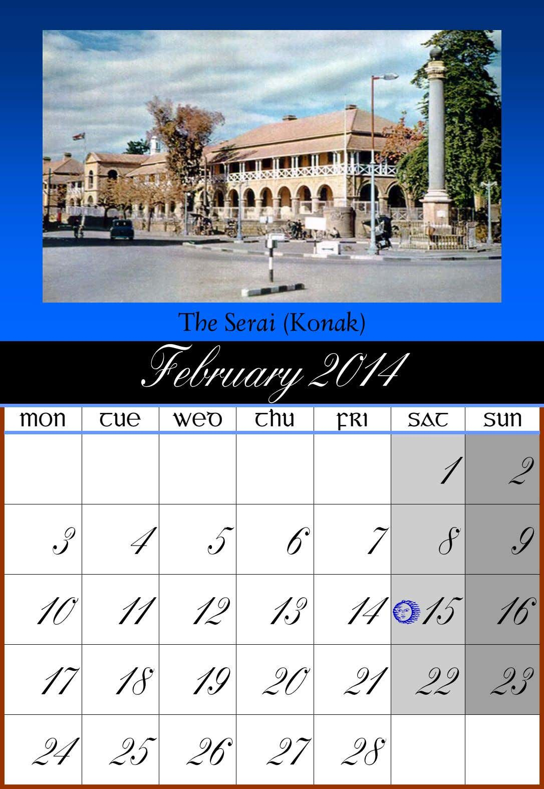 The Serai (Konak) February 2014 MON TUE WED THU FRI SAT SUN 1 2 3