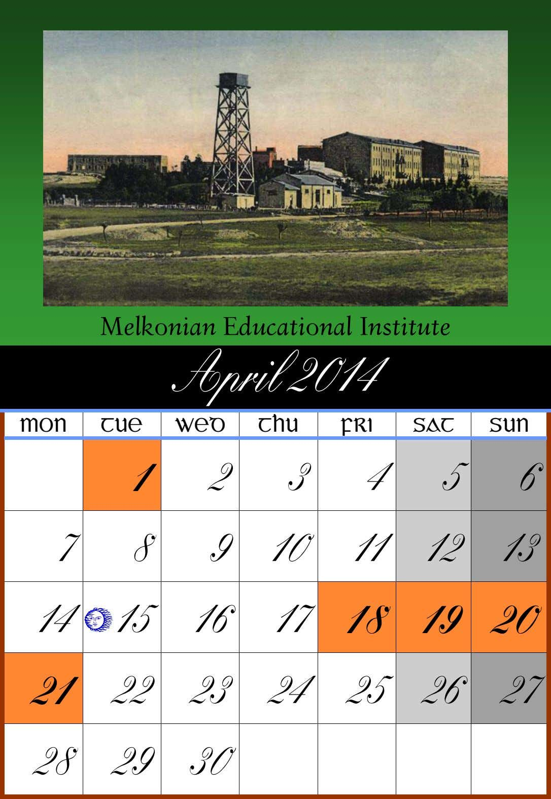 Melkonian Educational Institute April 2014 MON TUE WED THU FRI SAT SUN 1 2 3