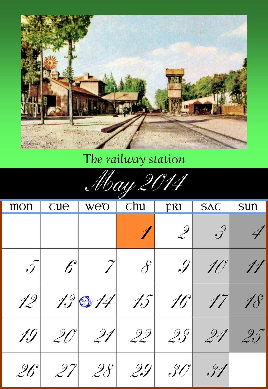 The railway station May 2014 MON TUE WED THU FRI SAT SUN 1 2 3