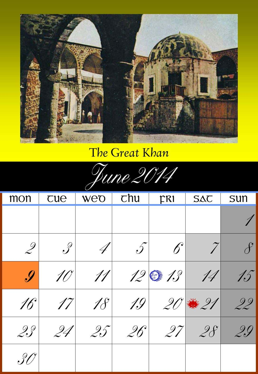 The Great Khan June 2014 MON TUE WED THU FRI SAT SUN 1 2 3