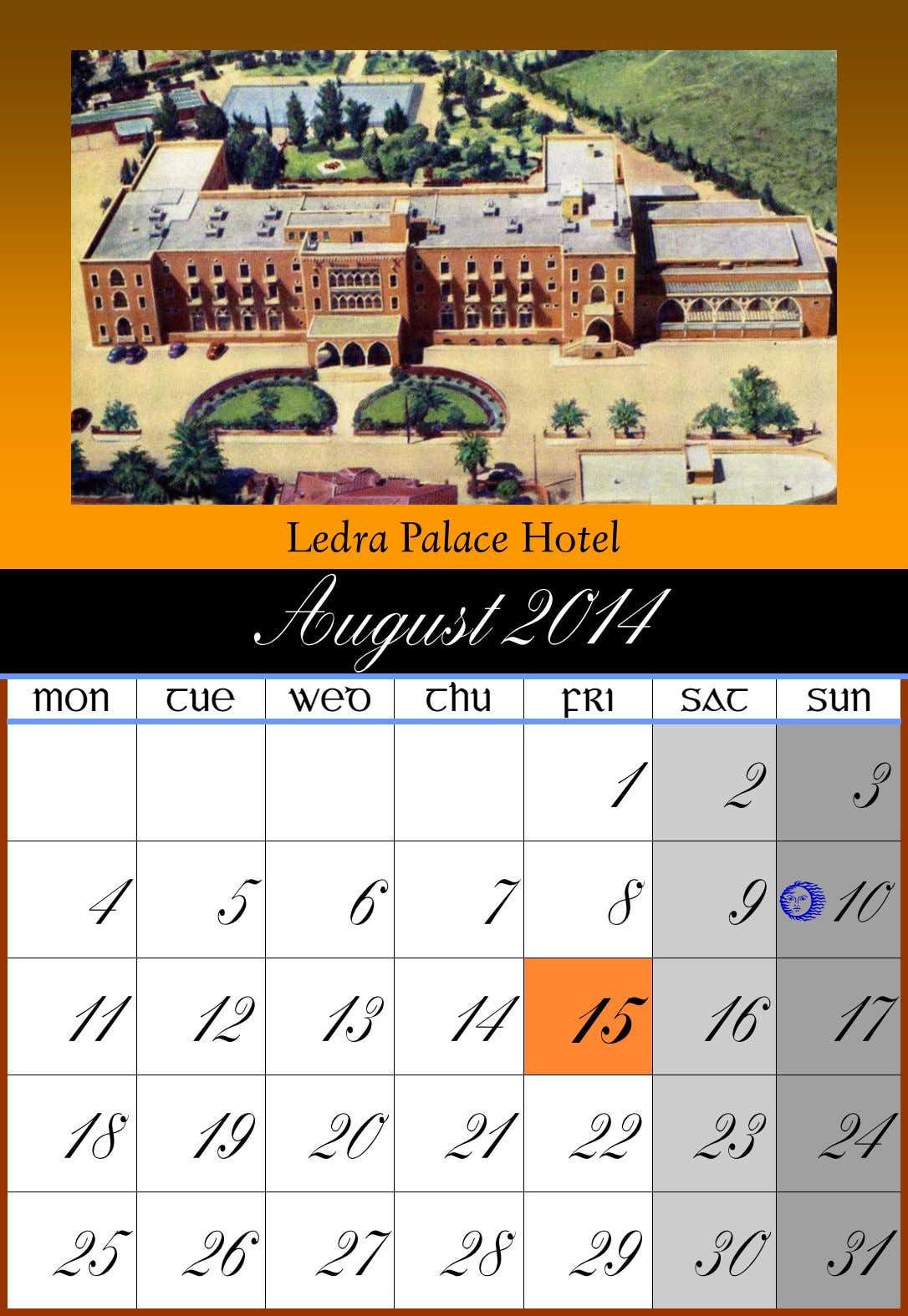 Ledra Palace Hotel August 2014 MON TUE WED THU FRI SAT SUN 1 2 3