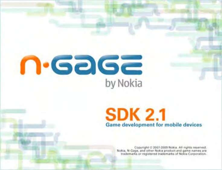 1. Start the SDK installation by running setup.exe . Figure 1. The opening N-Gage SDK InstallShield
