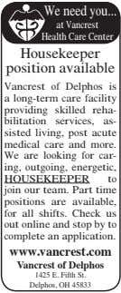Weneedyou at Vancrest HealthCareCenter Housekeeper position available Vancrest of Delphos is a long-term care