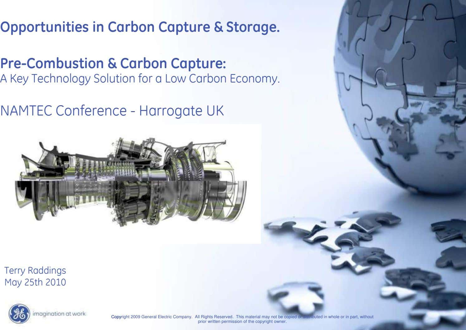 Opportunities in Carbon Capture & Storage. Pre-Combustion & Carbon Capture: A Key Technology Solution for a