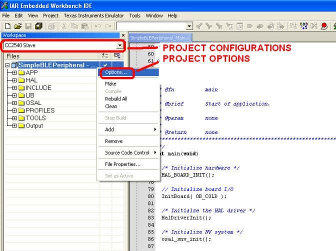 "list and select ""Options…"" as shown in Figure 9. Figure 9: Project Configurations and Options Copyright"