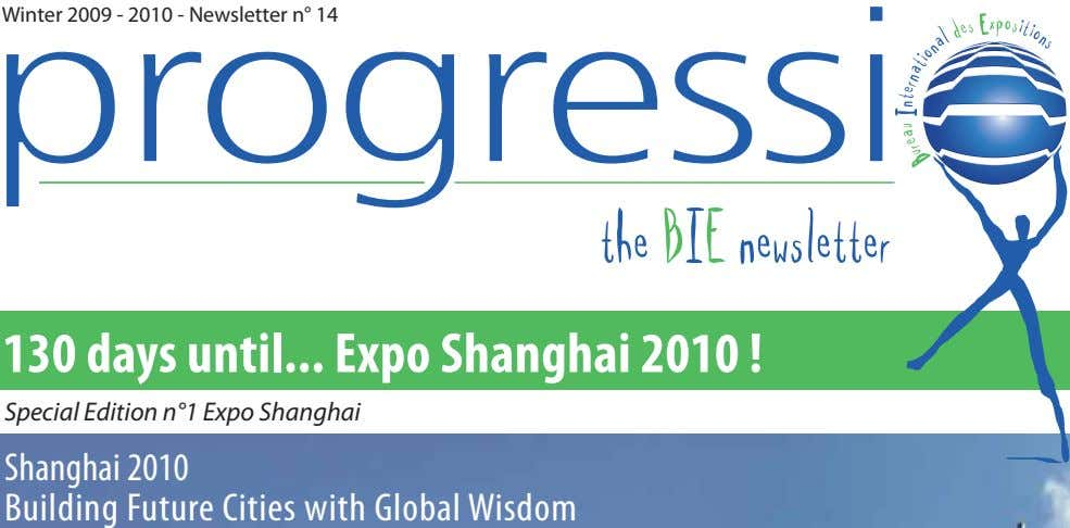 Winter 2009 - 2010 - Newsletter n° 14 the BIE newsletter 130 days until Expo