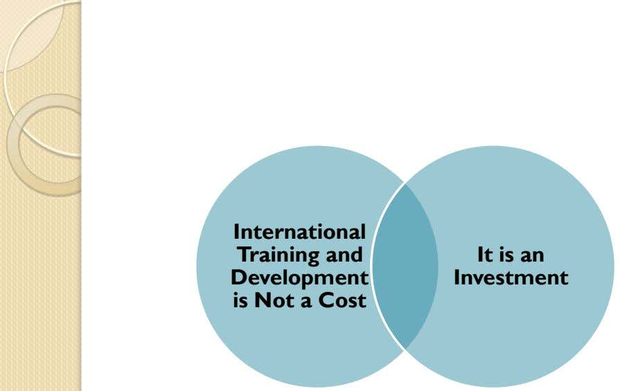International Training and Development is Not a Cost It is an Investment