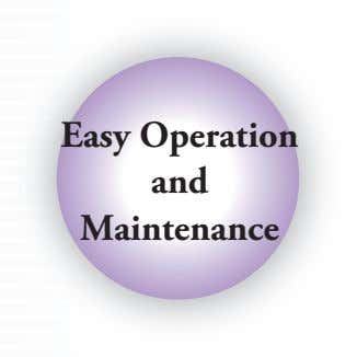 Easy Operation and Maintenance