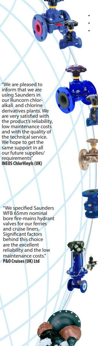 "• • • ""We are pleased to inform that we are using Saunders in our"
