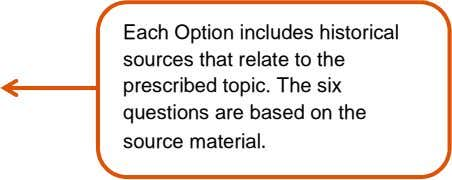 Each Option includes historical sources that relate to the prescribed topic. The six questions are