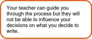 Your teacher can guide you through the process but they will not be able to