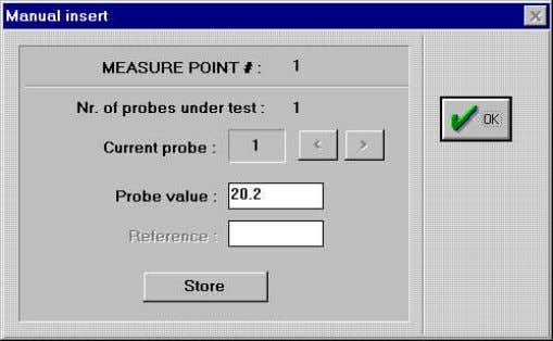 procedure Both probes or reference values must be input manually at the stability of the calibrator's