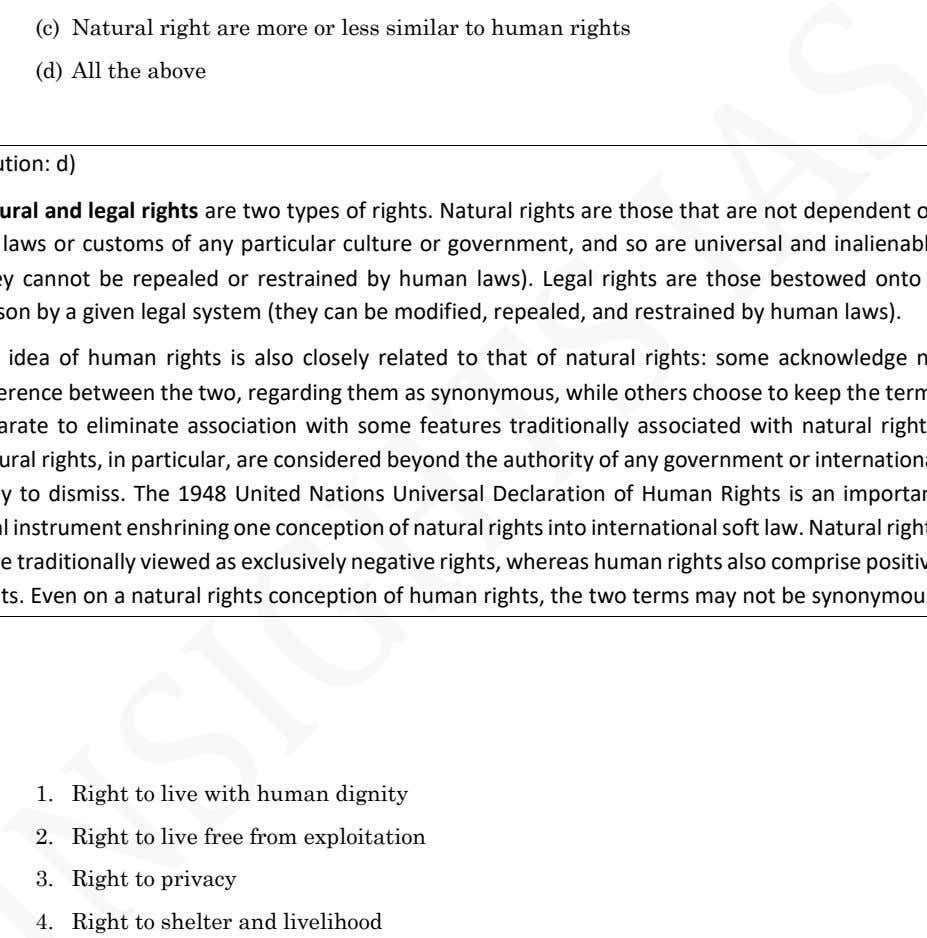 (c) Natural right are more or less similar to human rights (d) All the above 1.
