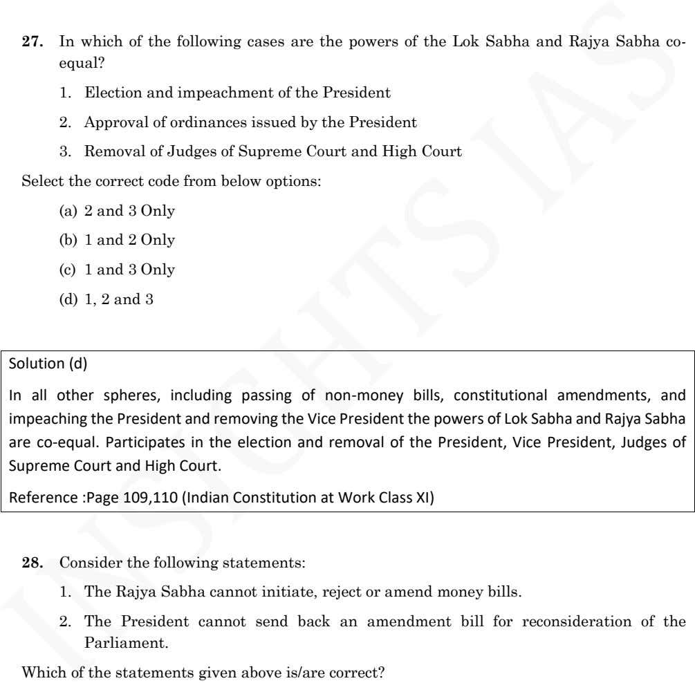 27. In which of the following cases are the powers of the Lok Sabha and Rajya