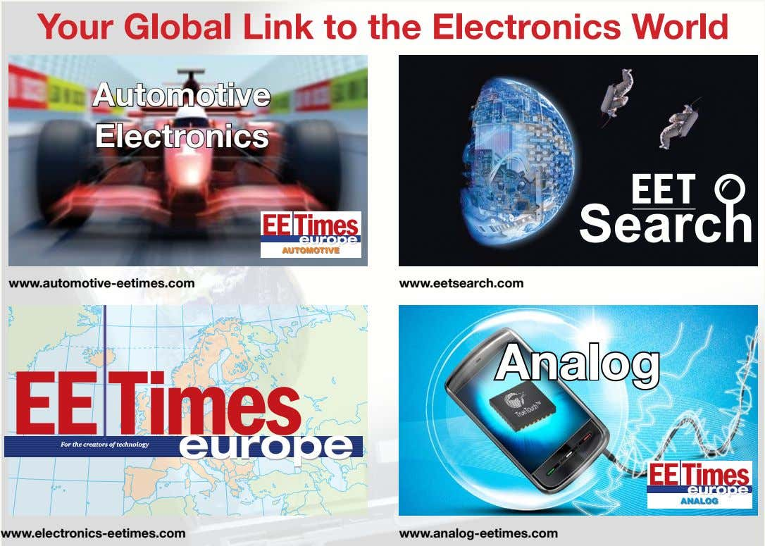 Your global Link to the Electronics world a utomotive Electronics AUTOMOTIVEAUTOMOTIVE www.automotive-eetimes.com