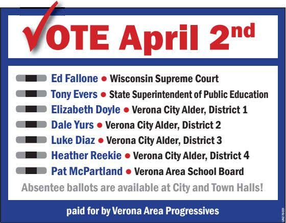 OTE April 2 nd O Ed Fallone ● Wisconsin Supreme Court Tony Evers ● State