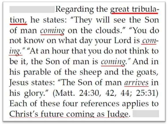 "future literal visible ""coming - appearing"" of Jesus. The Watchtower , July 15, 2013, page 7"