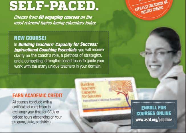 SELF-PACED. Choose from 80 engaging courses on the most relevant topics facing educators today. NEW