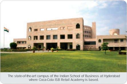 The state-of-the-art campus of the Indian School of Business at Hyderabad where Coca-Cola ISB Retail