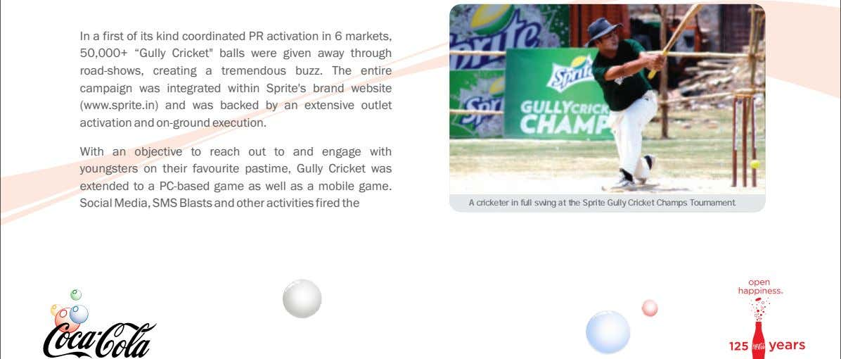 "In a first of its kind coordinated PR activation in 6 markets, 50,000+ ""Gully Cricket"""