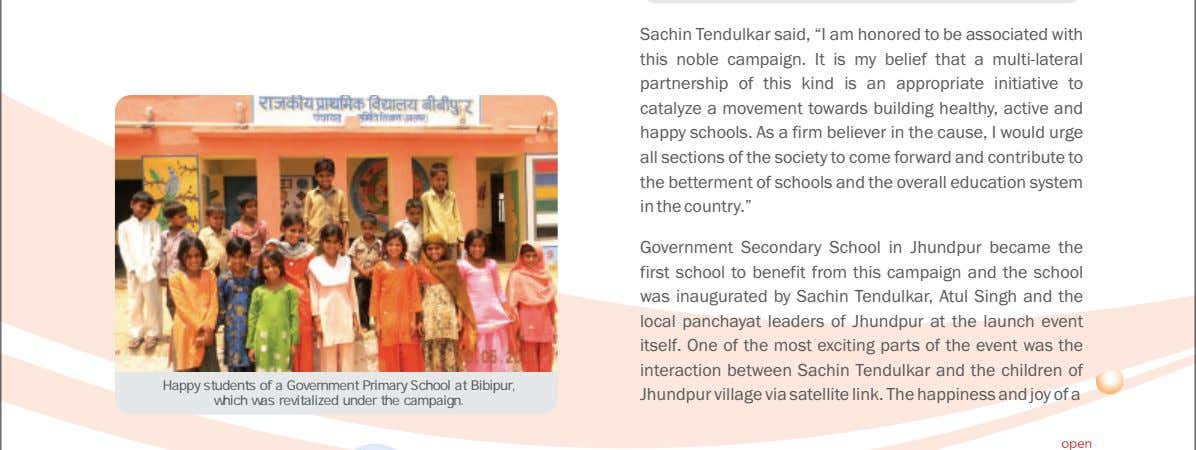 "Sachin Tendulkar said, ""I am honored to be associated with this noble campaign. It is"