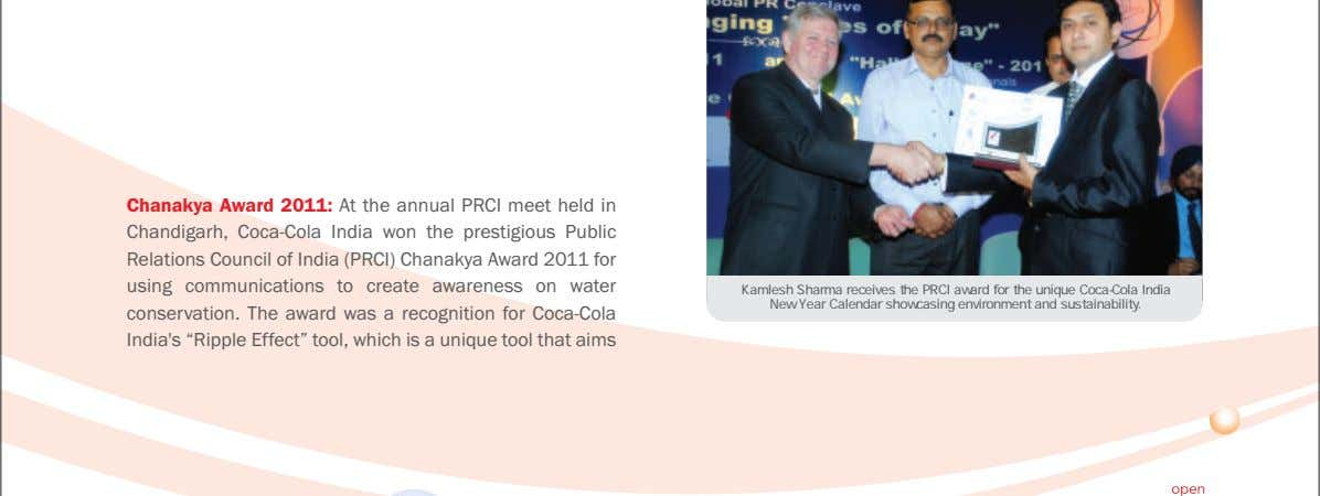 stakeholders and local communities across the country. Chanakya Award 2011: At the annual PRCI meet held