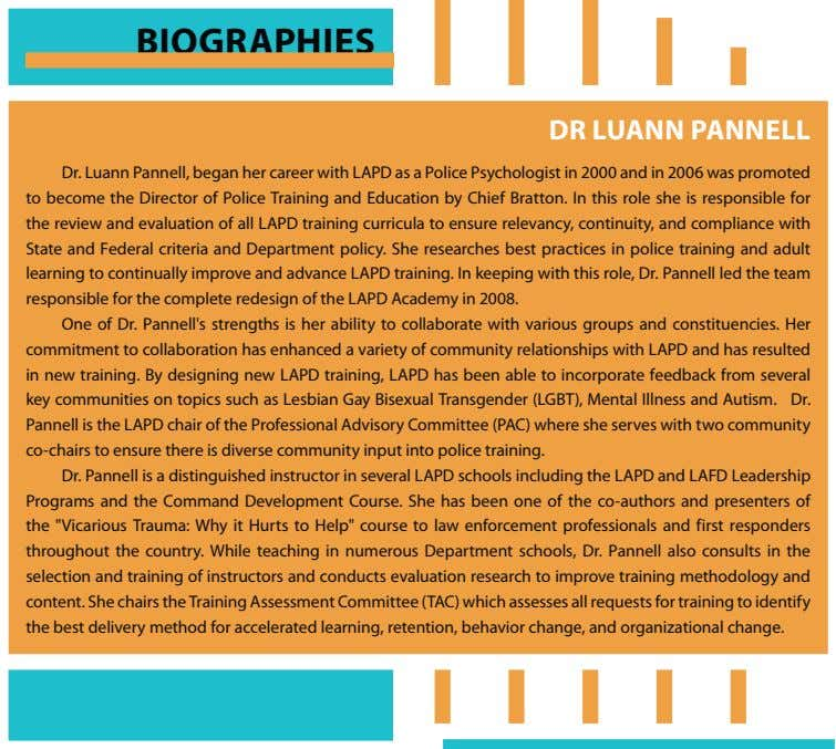 BIOGRAPHIES DR LUANN PANNELL Dr. Luann Pannell, began her career with LAPD as a Police