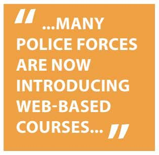 MANY POLICE FORCES ARE NOW INTRODUCING WEB-BASED COURSES