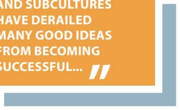 CULTURES AND SUBCULTURES HAVE DERAILED MANY GOOD IDEAS FROM BECOMING SUCCESSFUL 19 CHANGING THE TRAINING PARADIGM
