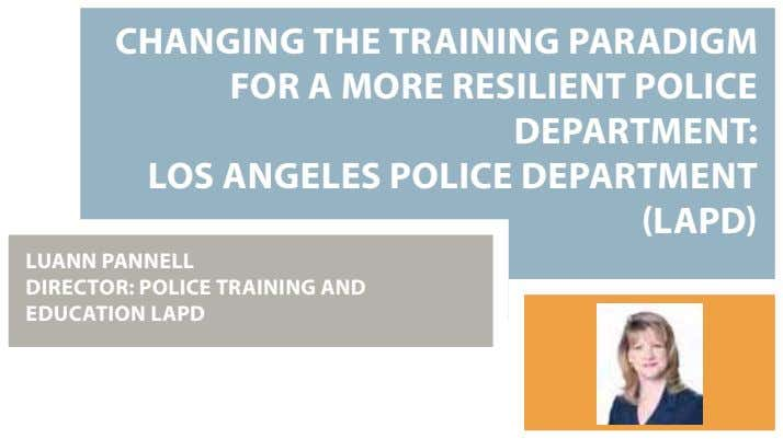 CHANGING THE TRAINING PARADIGM FOR A MORE RESILIENT POLICE DEPARTMENT: LOS ANGELES POLICE DEPARTMENT (LAPD)