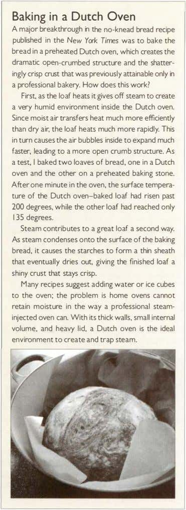 Baking in a Dutch Oven A major breakthrough in the no-knead bread recipe published in