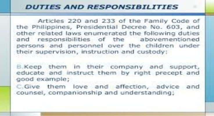 • it shall refer to the rights and duties of the parents as defined in the