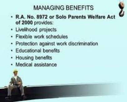 Other benefits of a Solo Parent : 1. EDUCATIONAL BENEFITS 2. HOUSING BENEFITS 3. MEDICAL ASSISTANCE