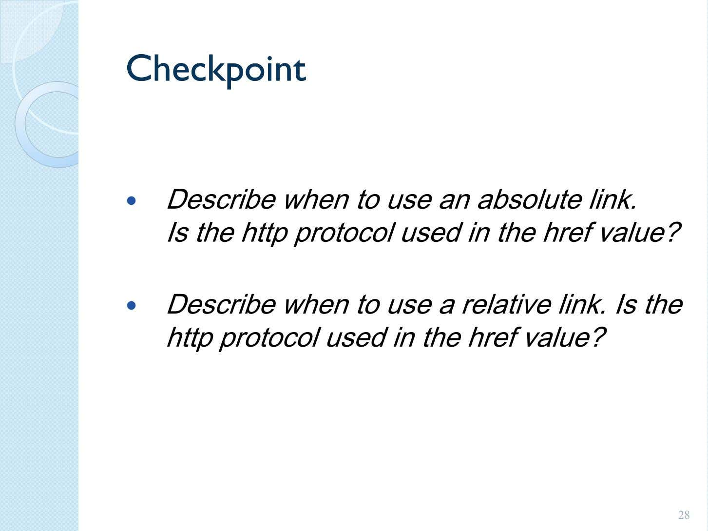 CheckpointCheckpoint Describe when to use an absolute link. Is the http protocol used in the