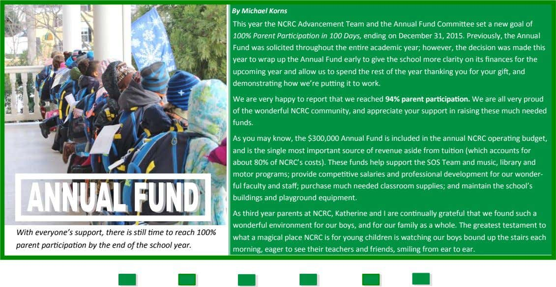 By Michael Korns This year the NCRC Advancement Team and the Annual Fund Committee set