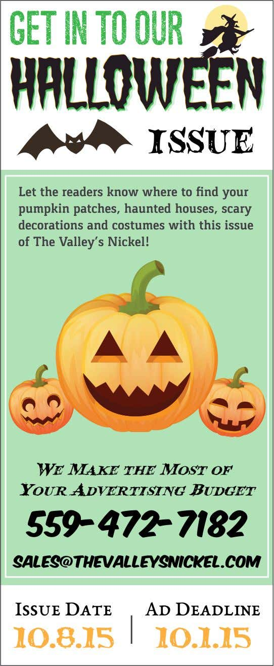 Stay Local l Buy Local l (559) 472-7182 www.thevalleysnickel.com l September 10th &17th, 2015 l