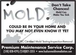 .• Don't Take M O L D . Chances! Mold Can Make You Sick COULD