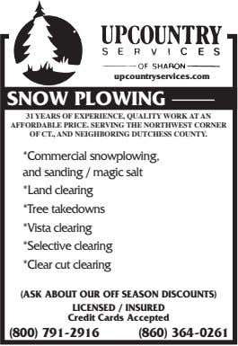 upcountryservices.com SNOW PLOWING 31 YEARS OF EXPERIENCE, QUALITY WORK AT AN AFFORDABLE PRICE. SERVING THE