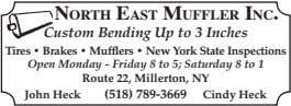 North East MufflEr INc. Custom Bending Up to 3 Inches Tires • Brakes • Mufflers