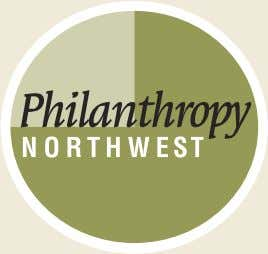 Philanthropy Northwest members who served as advisors to this report. Sincerely, Carol Lewis CEO, Philanthropy Northwest