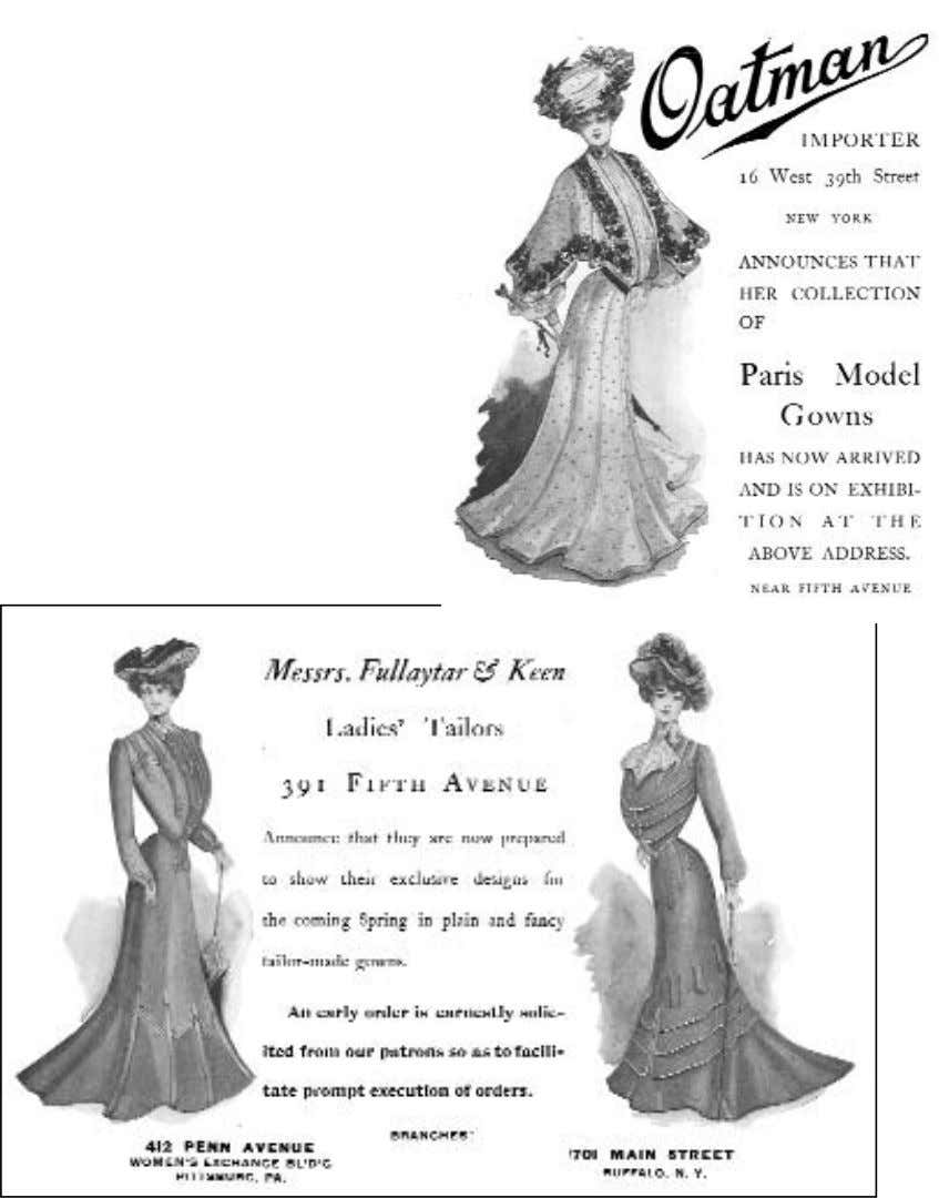 stores advertised tailor-made replications of Parisian originals. Fullaytar and Keen ad 1902, Oatman ad 1903. —21—