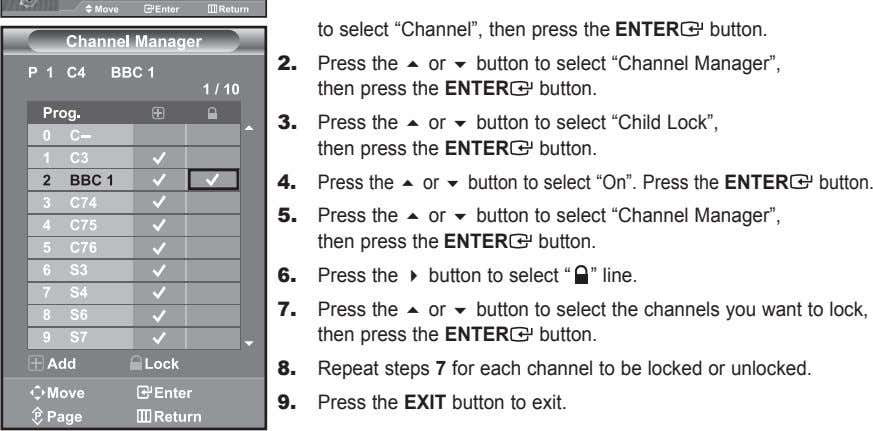 "to select ""Channel"", then press the enter button. 2. Press the  or  button"