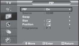 with DNle applied. Viewing the Picture In Picture (PIP) Press the PIP button on the remote