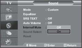 exIt button to exit. button. Selecting the Internal mute If you want to hear the sound