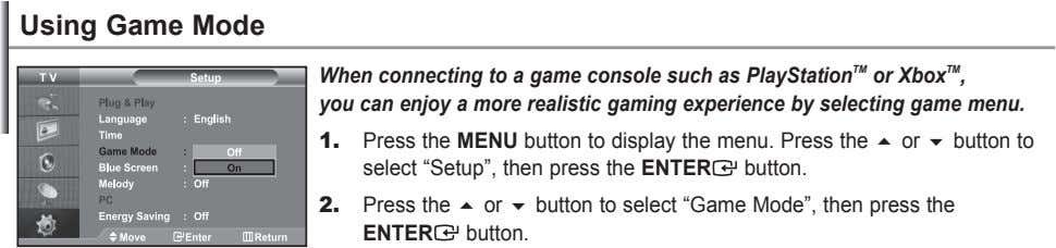 using game mode When connecting to a game console such as PlayStation TM or Xbox