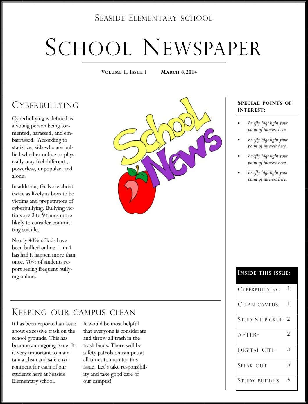 SEASIDE ELEMENTARY SCHOOL SCHOOL NEWSPAPER VOLUME 1, ISSUE 1 MARCH 8,2014 CYBERBULLYING SPECIAL POINTS OF INTEREST: