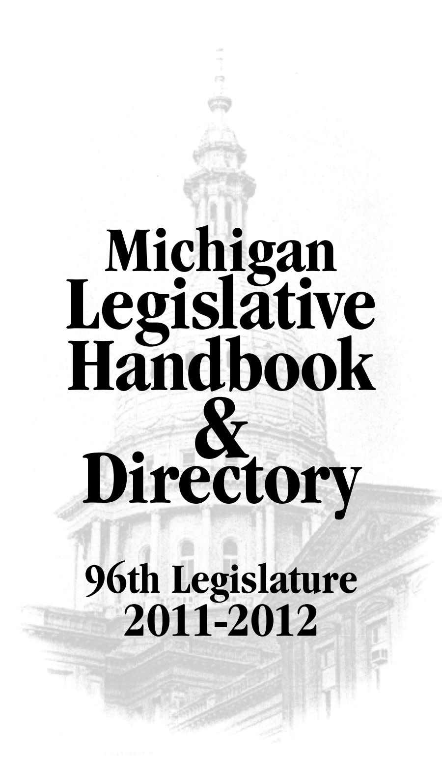 Michigan Legislative Handbook & Directory 96th Legislature 2011-2012